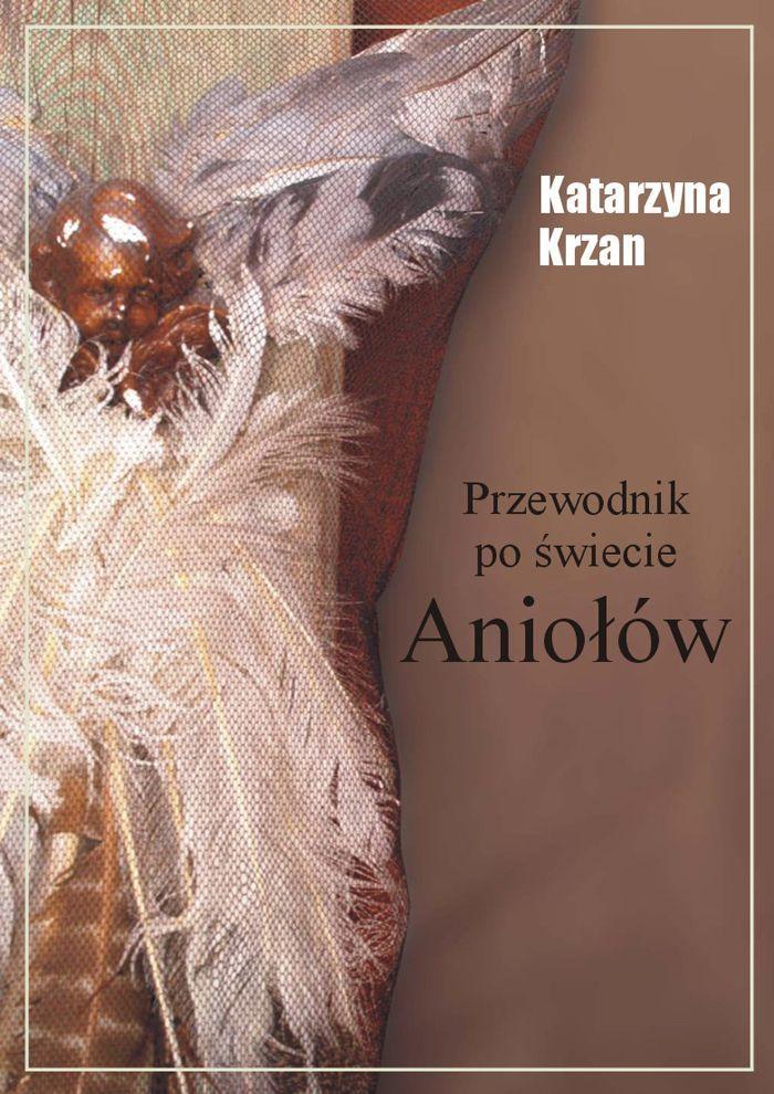 Przewodnik po świecie aniołów - Ebook (Książka PDF) do pobrania w formacie PDF