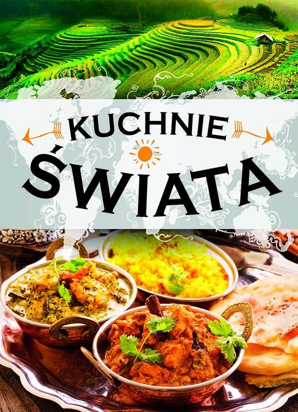 Kuchnie świata. Wydanie 2 - Ebook (Książka PDF) do pobrania w formacie PDF
