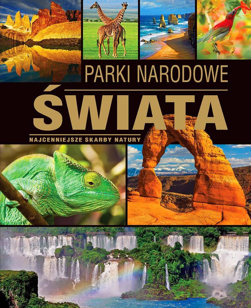 Parki narodowe świata - Ebook (Książka PDF) do pobrania w formacie PDF