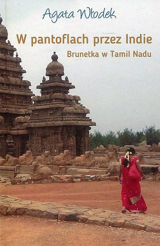 W pantoflach przez Indie. Brunetka w Tamil Nadu - Ebook (Książka na Kindle) do pobrania w formacie MOBI
