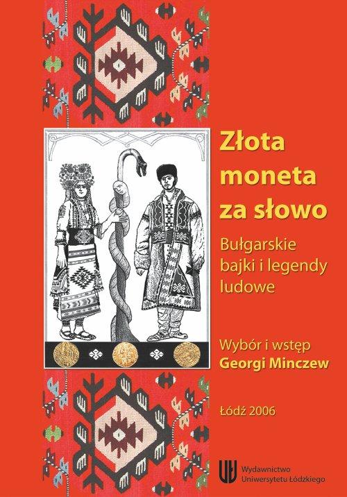 Złota moneta za słowo. Bułgarskie bajki i legendy ludowe - Ebook (Książka PDF) do pobrania w formacie PDF