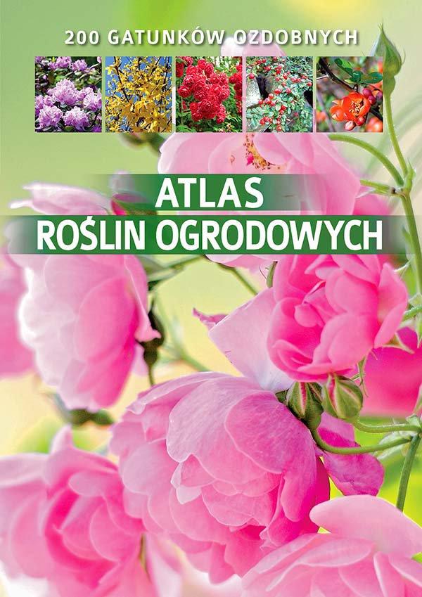 Atlas roślin ogrodowych - Ebook (Książka PDF) do pobrania w formacie PDF