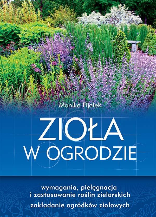 Zioła w ogrodzie - Ebook (Książka PDF) do pobrania w formacie PDF