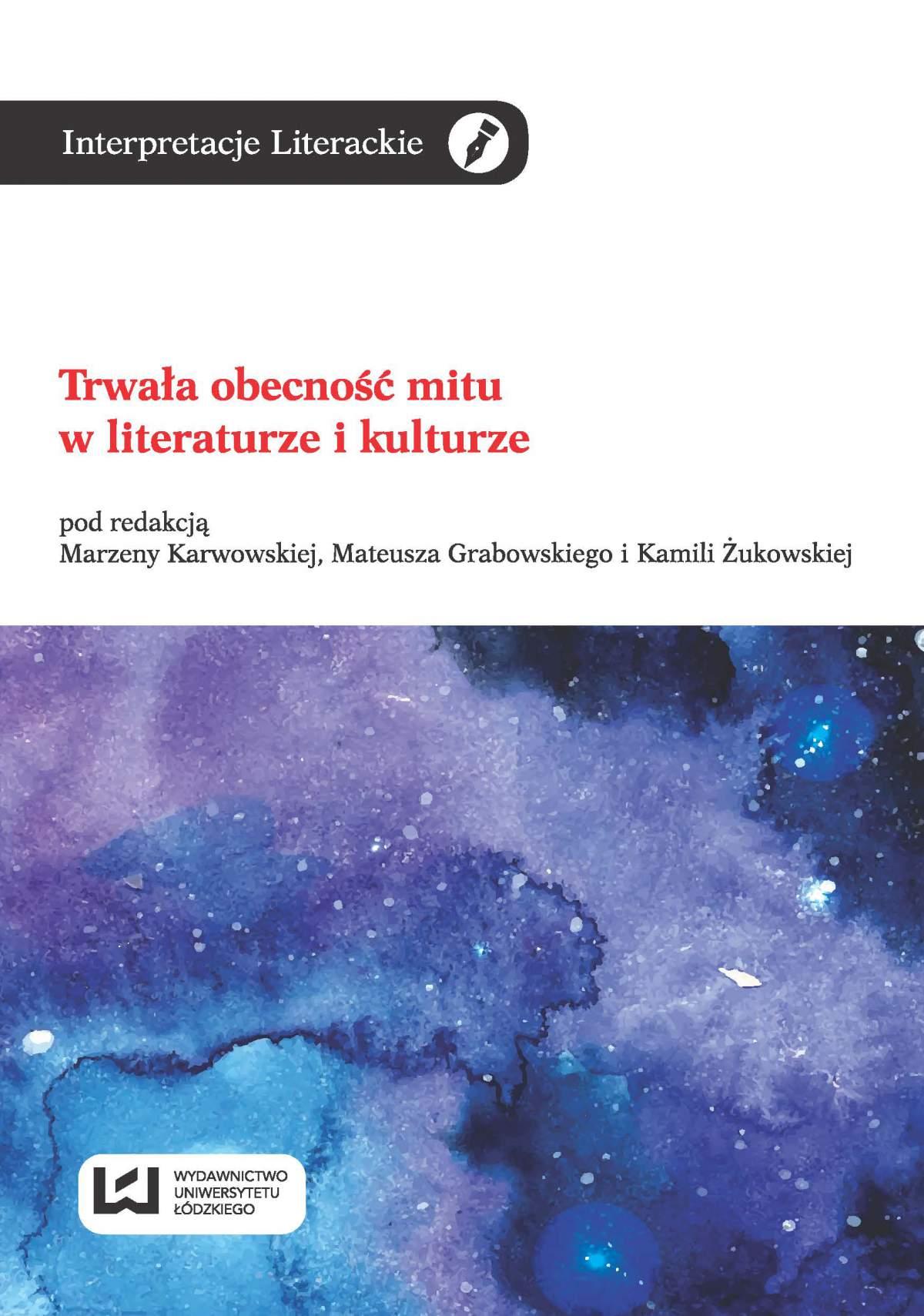 Trwała obecność mitu w literaturze i kulturze - Ebook (Książka PDF) do pobrania w formacie PDF