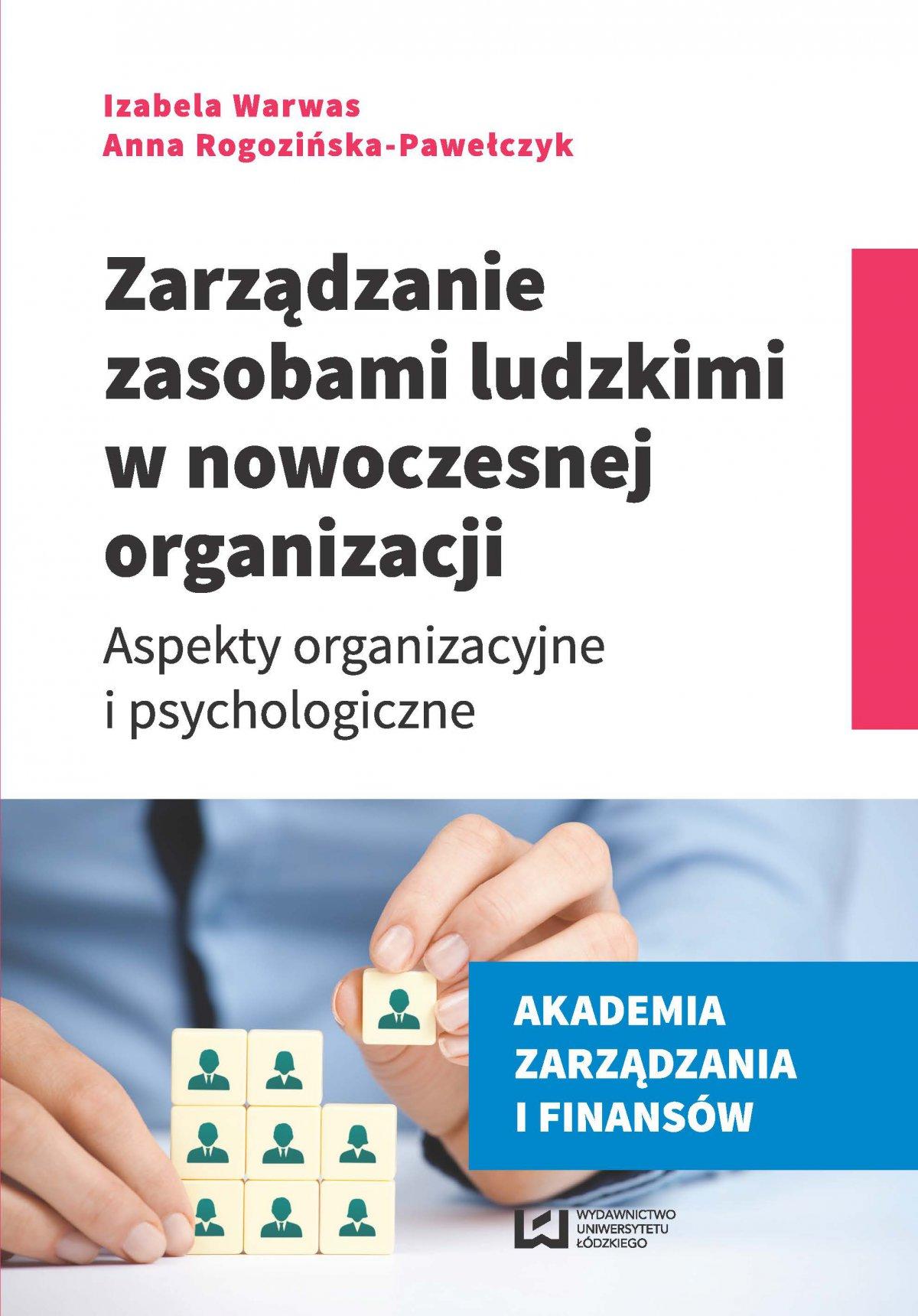 Zarządzanie zasobami ludzkimi w nowoczesnej organizacji. Aspekty organizacyjne i psychologiczne - Ebook (Książka PDF) do pobrania w formacie PDF