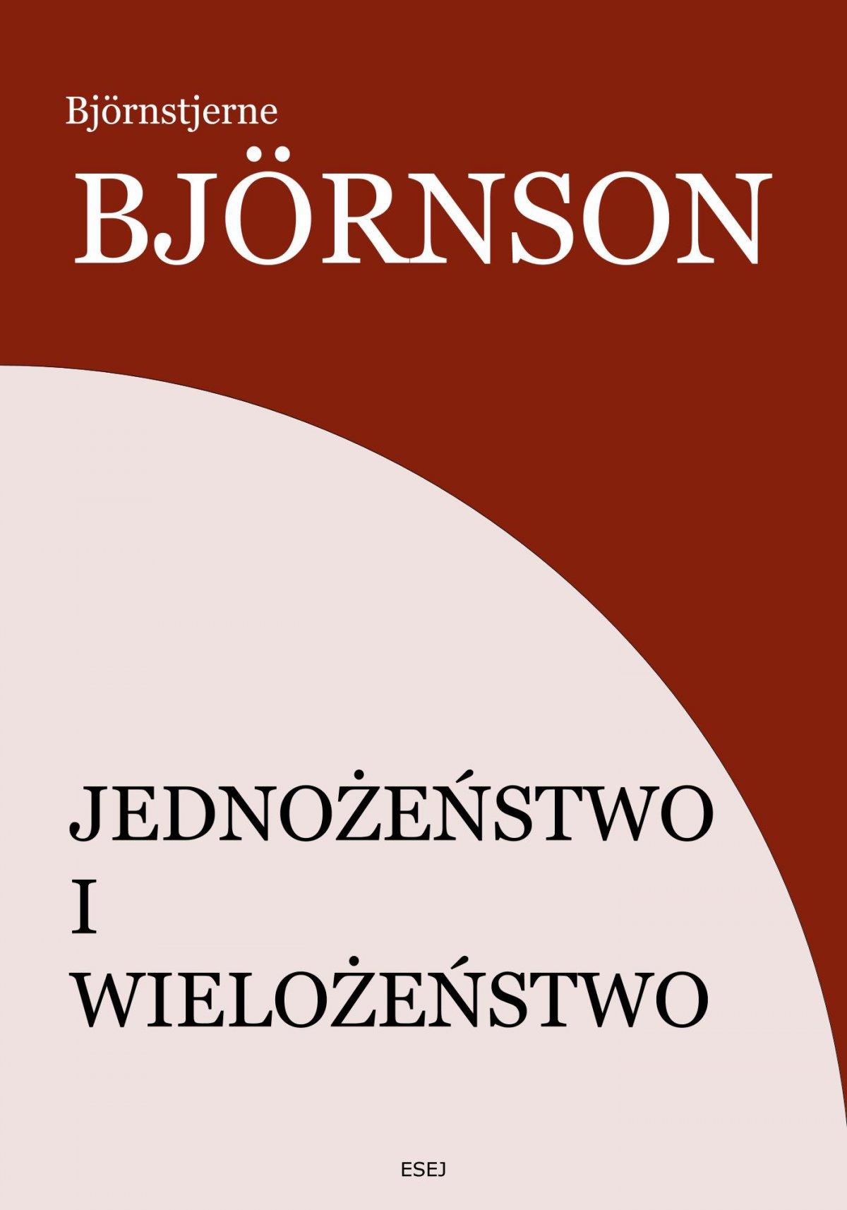 Jednożeństwo i wielożeństwo - Ebook (Książka na Kindle) do pobrania w formacie MOBI