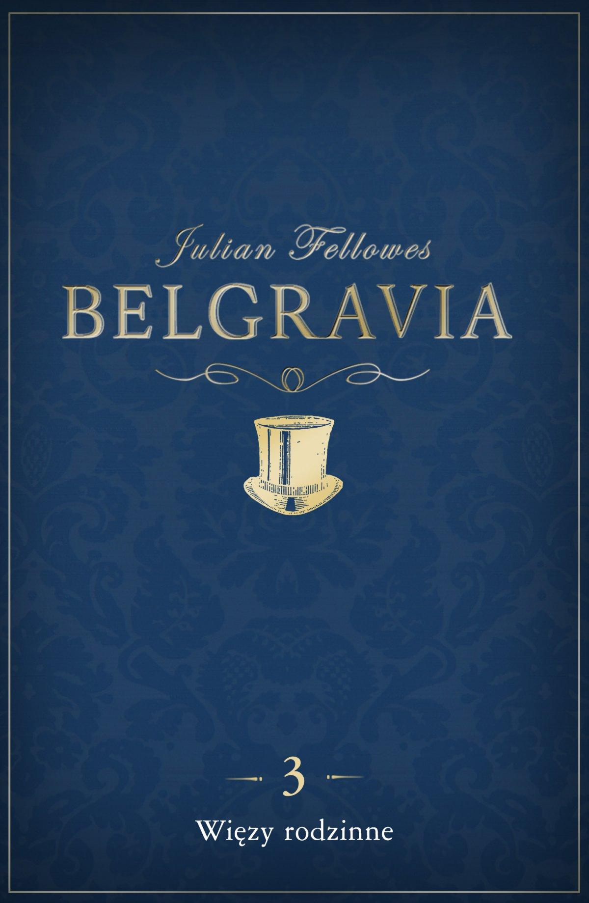 Belgravia Więzy rodzinne. Odcinek 3 - Ebook (Książka na Kindle) do pobrania w formacie MOBI