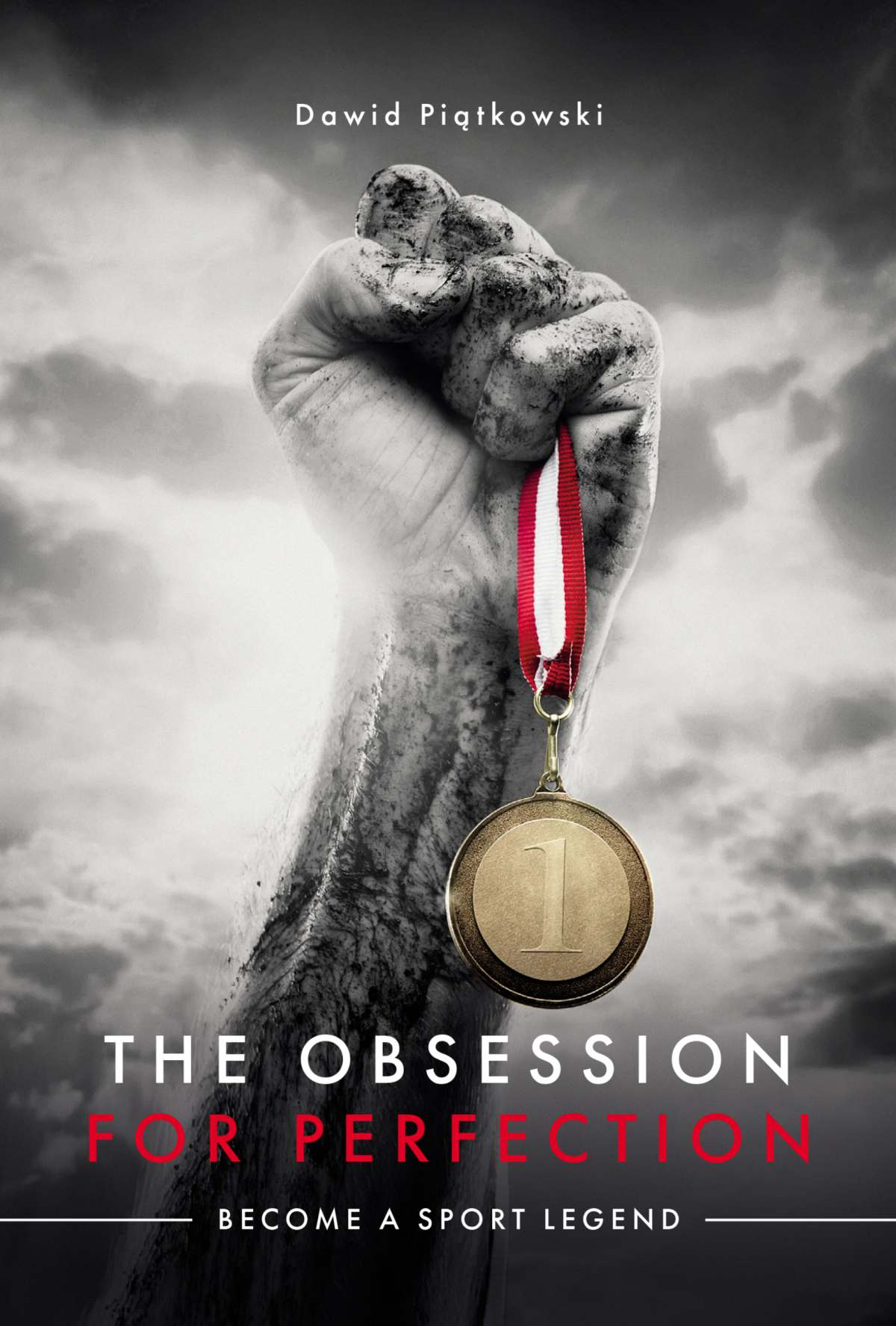The Obsession for Perfection. Become a sport legend - Ebook (Książka na Kindle) do pobrania w formacie MOBI