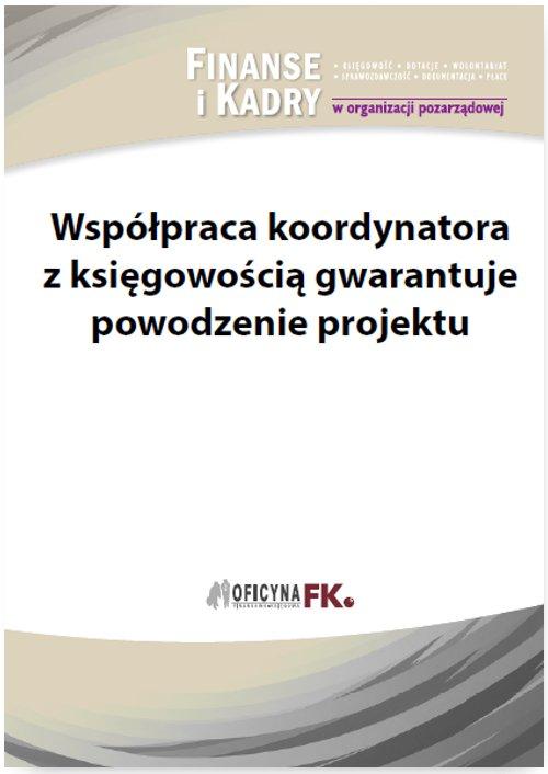 Współpraca koordynatora z księgowością gwarantuje powodzenie projektu - Ebook (Książka PDF) do pobrania w formacie PDF