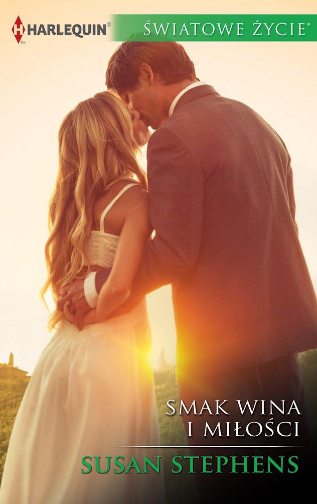 Smak wina i miłości - Ebook (Książka na Kindle) do pobrania w formacie MOBI