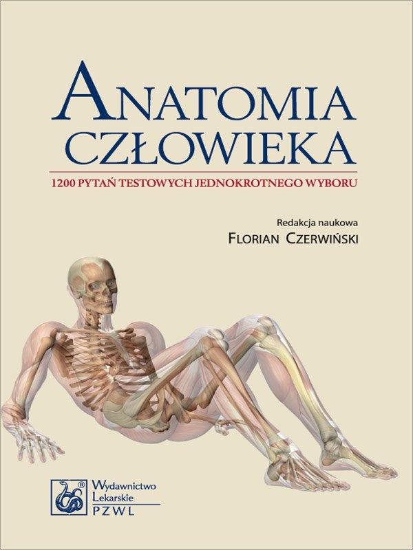 Anatomia człowieka. 1200 pytań testowych jednokrotnego wyboru - Ebook (Książka na Kindle) do pobrania w formacie MOBI
