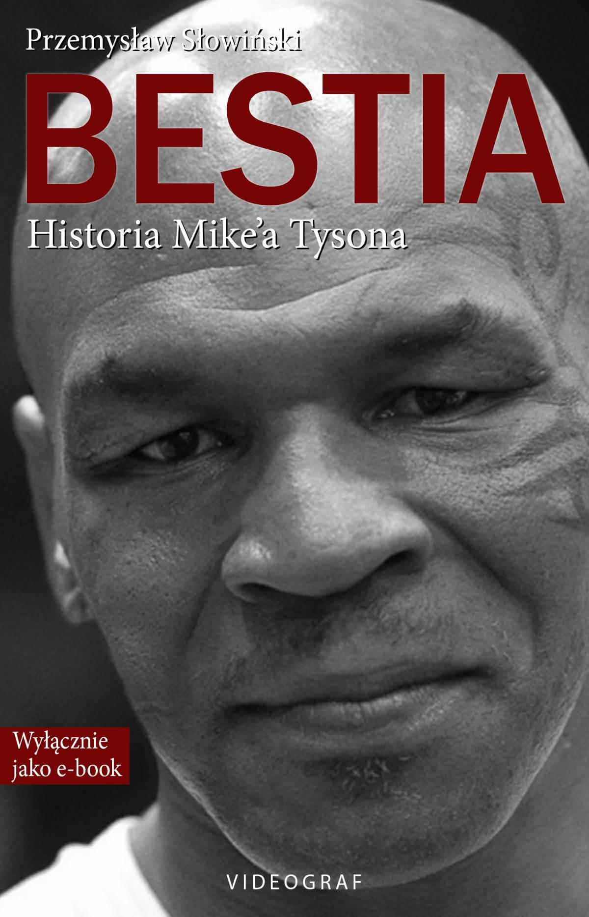Bestia. Historia Mike'a Tysona - Ebook (Książka EPUB) do pobrania w formacie EPUB