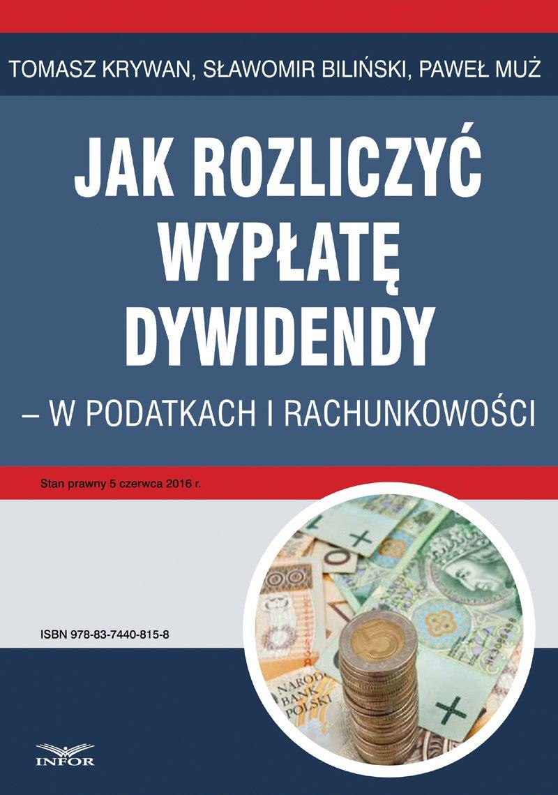 Jak rozliczyć wypłatę dywidendy - w podatkach i rachunkowości - Ebook (Książka PDF) do pobrania w formacie PDF