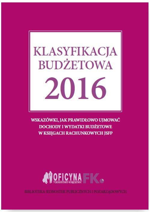 Klasyfikacja budżetowa 2016 - Ebook (Książka EPUB) do pobrania w formacie EPUB