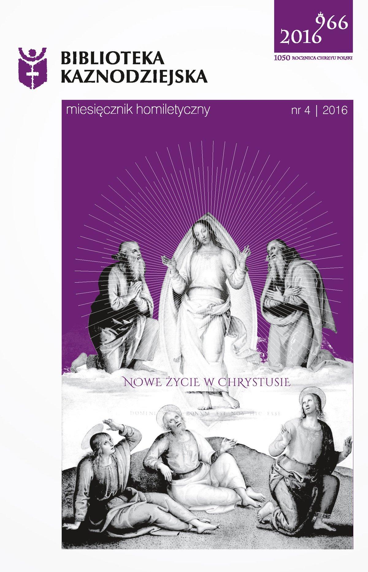 Biblioteka Kaznodziejska nr 04/2016 - Ebook (Książka na Kindle) do pobrania w formacie MOBI