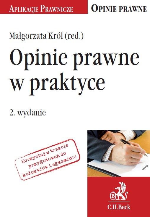 Opinie prawne w praktyce. Wydanie 2 - Ebook (Książka PDF) do pobrania w formacie PDF