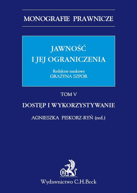 Jawność i jej ograniczenia. Dostęp i wykorzystywanie. Tom 5 - Ebook (Książka PDF) do pobrania w formacie PDF