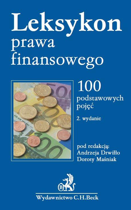 Leksykon prawa finansowego. 100 podstawowych pojęć - Ebook (Książka PDF) do pobrania w formacie PDF