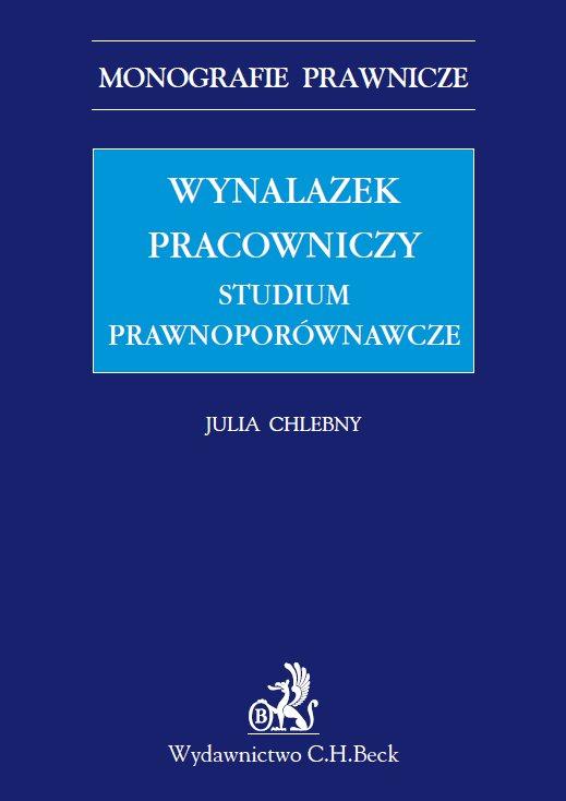 Wynalazek pracowniczy. Studium prawnoporównawcze - Ebook (Książka PDF) do pobrania w formacie PDF