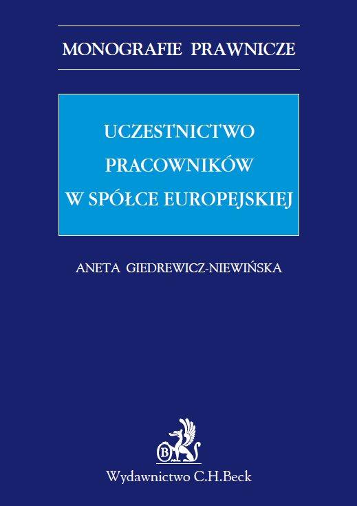 Uczestnictwo pracowników w spółce europejskiej - Ebook (Książka PDF) do pobrania w formacie PDF