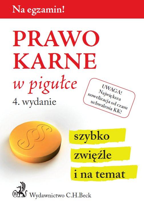Prawo karne w pigułce. Wydanie 4 - Ebook (Książka PDF) do pobrania w formacie PDF