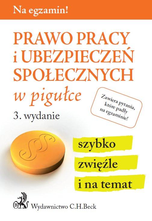 Prawo pracy i ubezpieczeń społecznych w pigułce. Wydanie 3 - Ebook (Książka PDF) do pobrania w formacie PDF