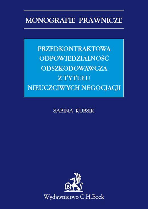 Przedkontraktowa odpowiedzialność odszkodowawcza z tytułu nieuczciwych negocjacji - Ebook (Książka PDF) do pobrania w formacie PDF