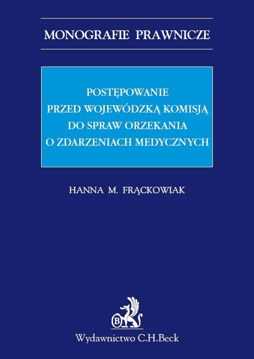 Postępowanie przed Wojewódzką Komisją do spraw orzekania o zdarzeniach medycznych - Ebook (Książka PDF) do pobrania w formacie PDF