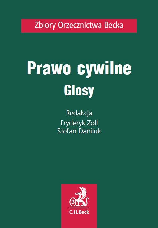Prawo cywilne. Glosy - Ebook (Książka PDF) do pobrania w formacie PDF