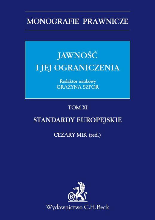 Jawność i jej ograniczenia. Standardy europejskie. Tom 11 - Ebook (Książka PDF) do pobrania w formacie PDF