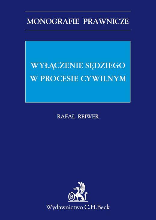 Wyłączenie sędziego w procesie cywilnym - Ebook (Książka PDF) do pobrania w formacie PDF