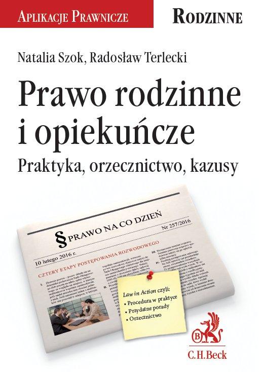 Prawo rodzinne i opiekuńcze. Praktyka, orzecznictwo, kazusy - Ebook (Książka PDF) do pobrania w formacie PDF