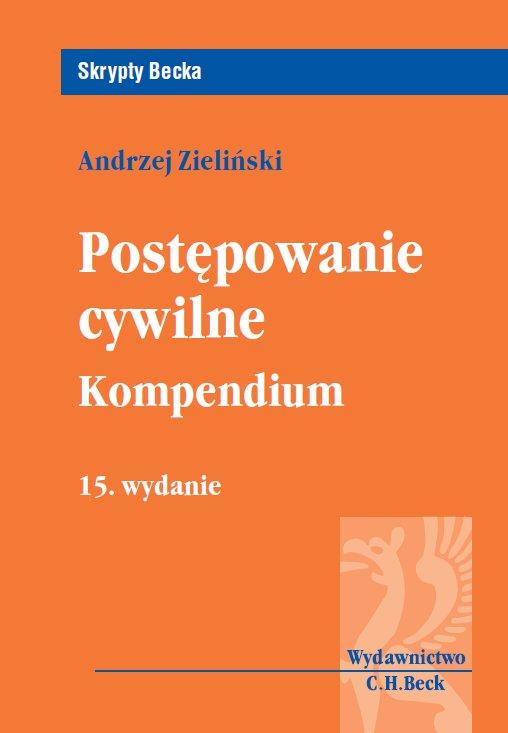 Postępowanie cywilne. Kompendium. Wydanie 15 - Ebook (Książka PDF) do pobrania w formacie PDF