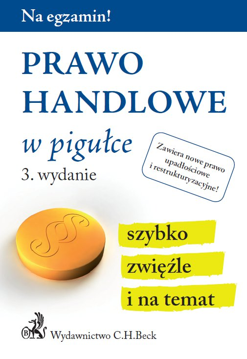 Prawo handlowe w pigułce. Wydanie 3 - Ebook (Książka PDF) do pobrania w formacie PDF