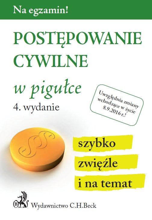 Postępowanie cywilne w pigułce. Wydanie 4 - Ebook (Książka PDF) do pobrania w formacie PDF