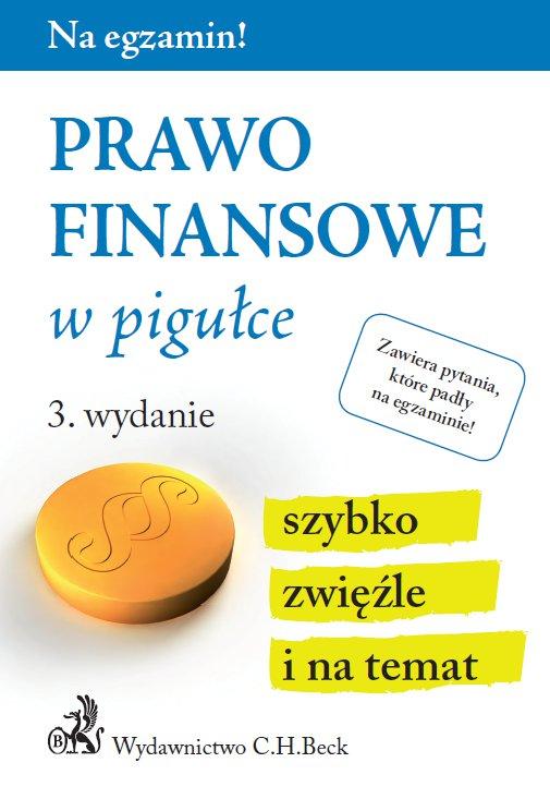 Prawo finansowe w pigułce. Wydanie 3 - Ebook (Książka PDF) do pobrania w formacie PDF