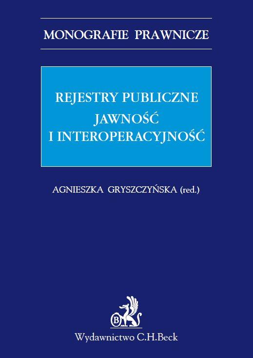 Rejestry publiczne. Jawność i interoperacyjność - Ebook (Książka PDF) do pobrania w formacie PDF