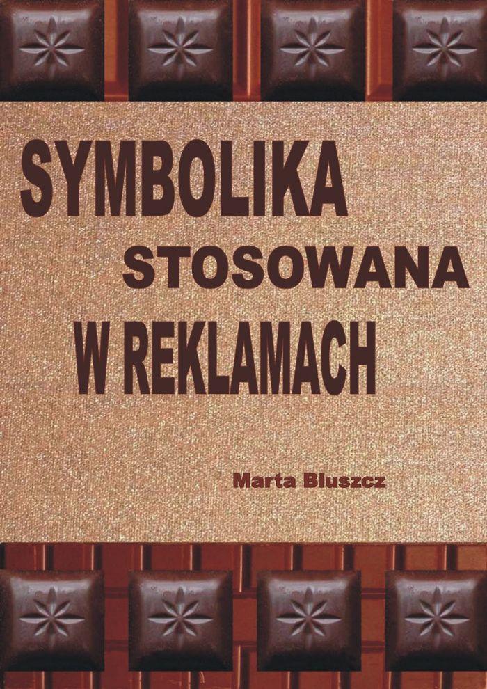 Symbolika stosowana w reklamach - Ebook (Książka PDF) do pobrania w formacie PDF