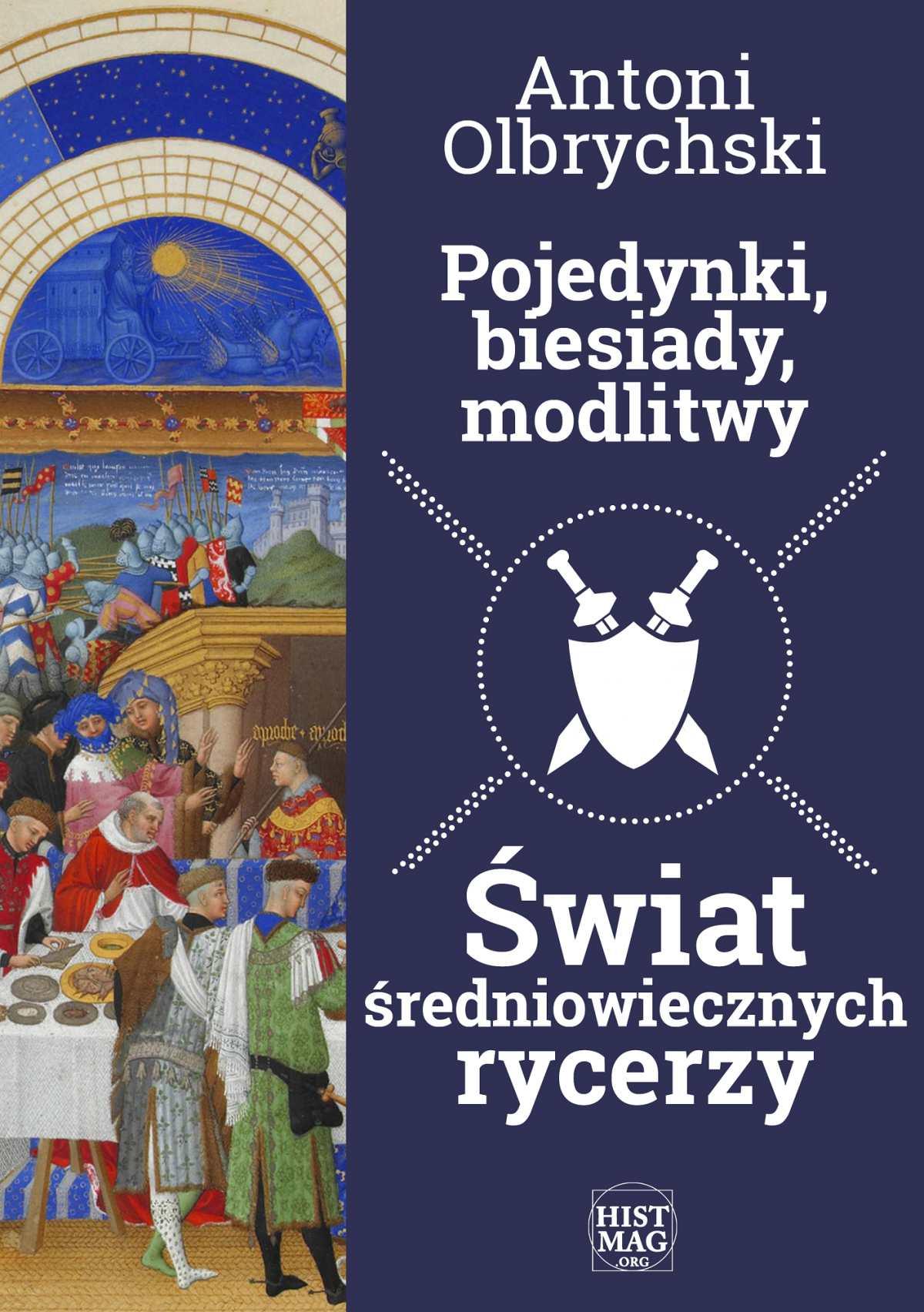 Pojedynki, biesiady, modlitwy. Świat średniowiecznych rycerzy - Ebook (Książka EPUB) do pobrania w formacie EPUB