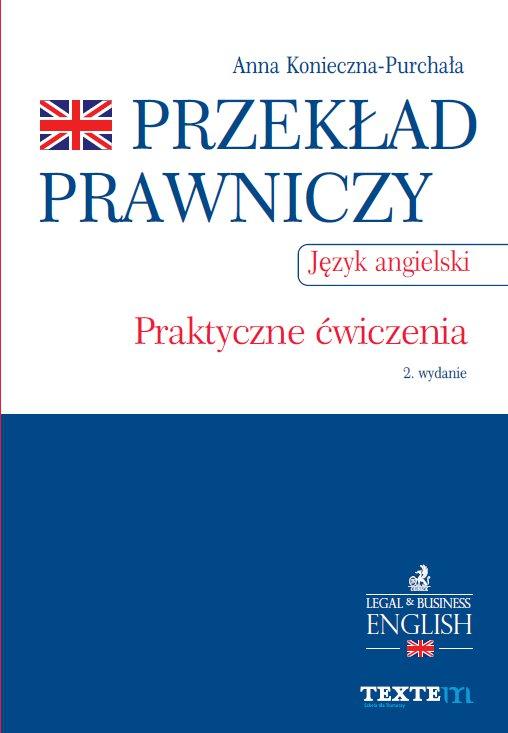 Przekład prawniczy. Praktyczne ćwiczenia. Język angielski. Wydanie 2 - Ebook (Książka PDF) do pobrania w formacie PDF