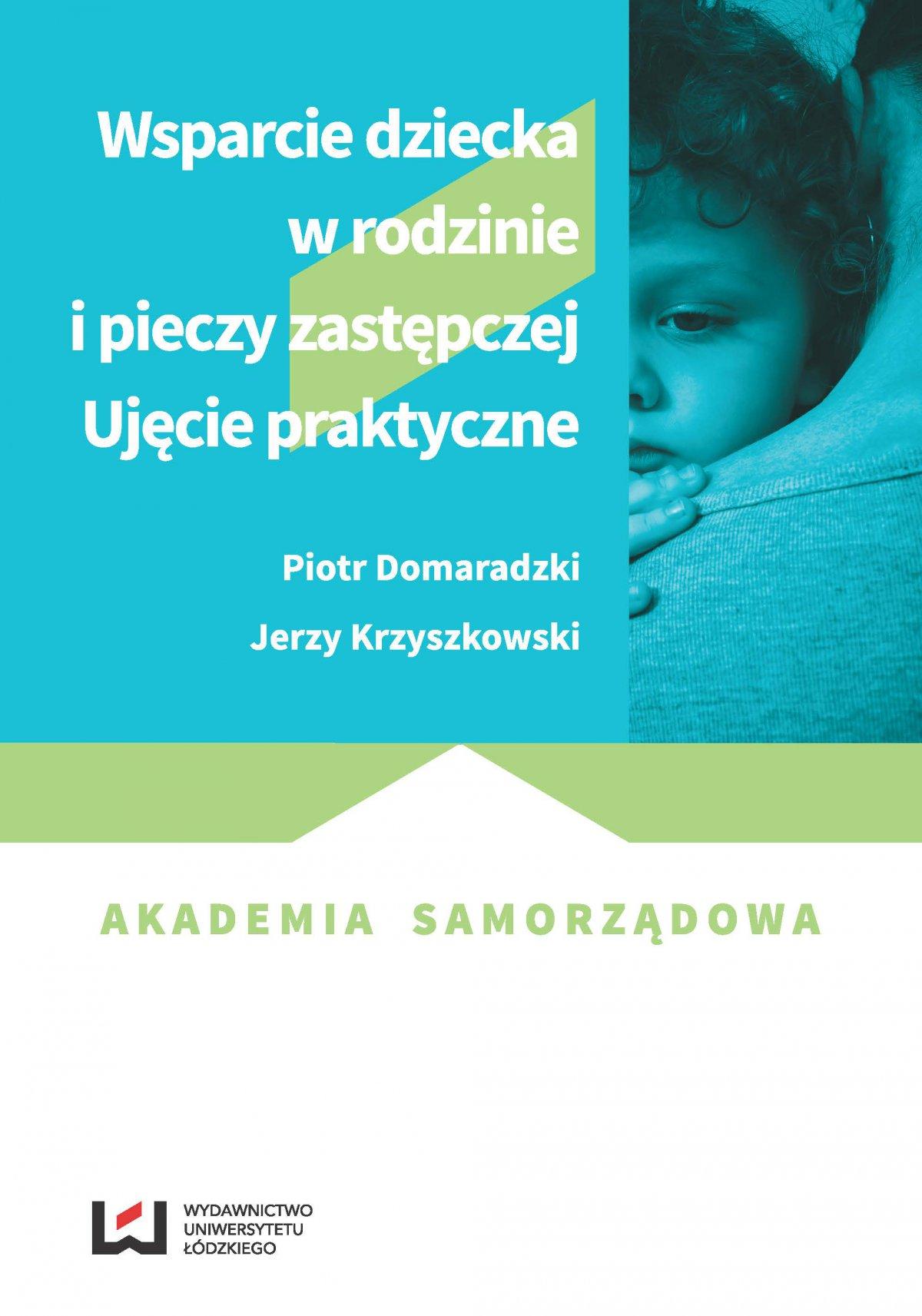 Wsparcie dziecka w rodzinie i pieczy zastępczej. Ujęcie praktyczne - Ebook (Książka PDF) do pobrania w formacie PDF