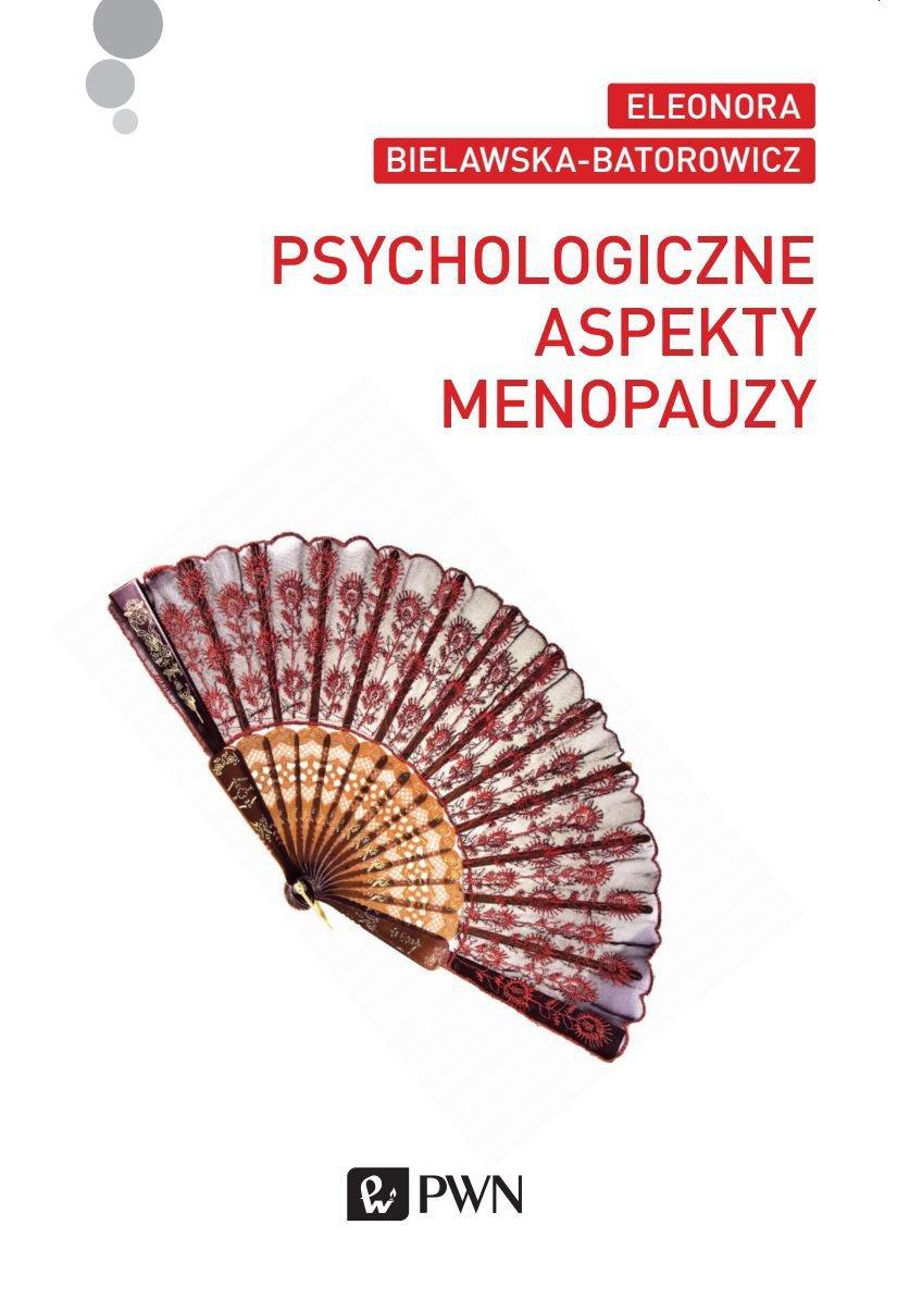 Psychologiczne aspekty menopauzy - Ebook (Książka na Kindle) do pobrania w formacie MOBI