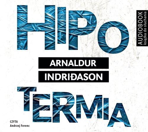 Hipotermia - Audiobook (Książka audio MP3) do pobrania w całości w archiwum ZIP