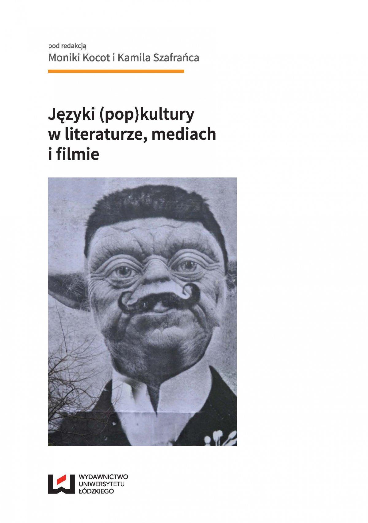 Języki (pop)kultury w literaturze, mediach i filmie - Ebook (Książka PDF) do pobrania w formacie PDF