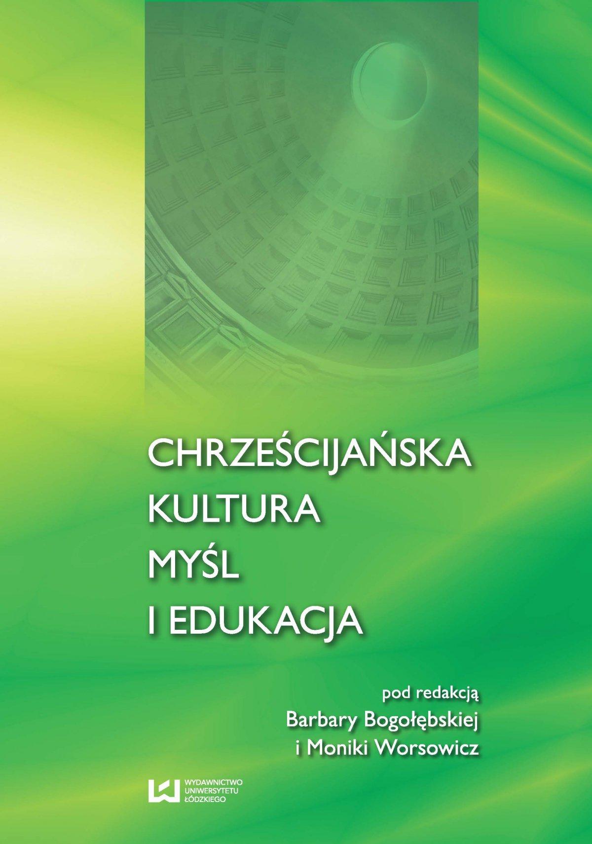 Chrześcijańska kultura myśl i edukacja - Ebook (Książka PDF) do pobrania w formacie PDF