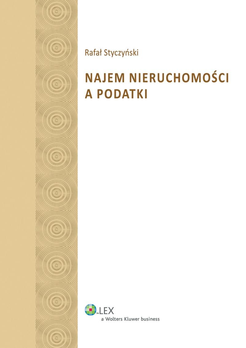 Najem nieruchomości a podatki - Ebook (Książka PDF) do pobrania w formacie PDF