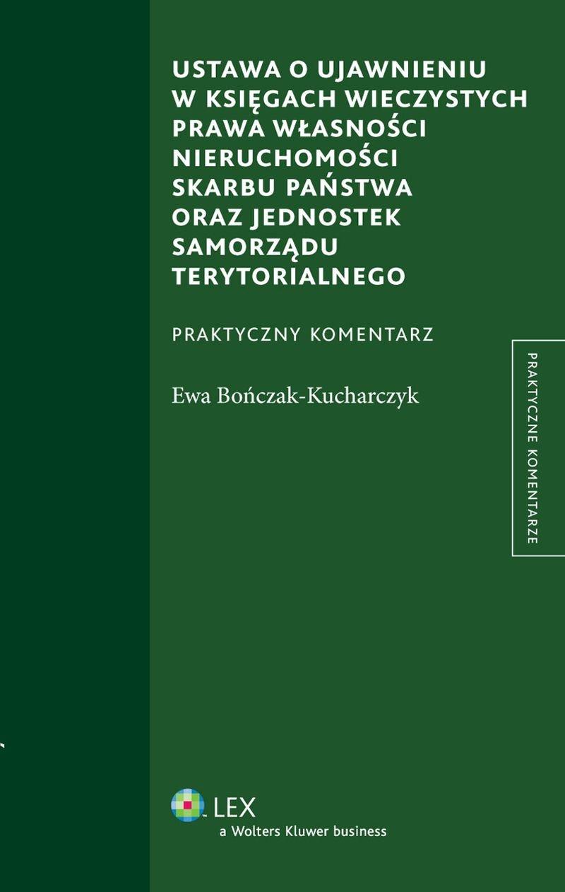 Ustawa o ujawnieniu w księgach wieczystych prawa własności nieruchomości Skarbu Państwa oraz jednostek samorządu terytorialnego - Ebook (Książka PDF) do pobrania w formacie PDF