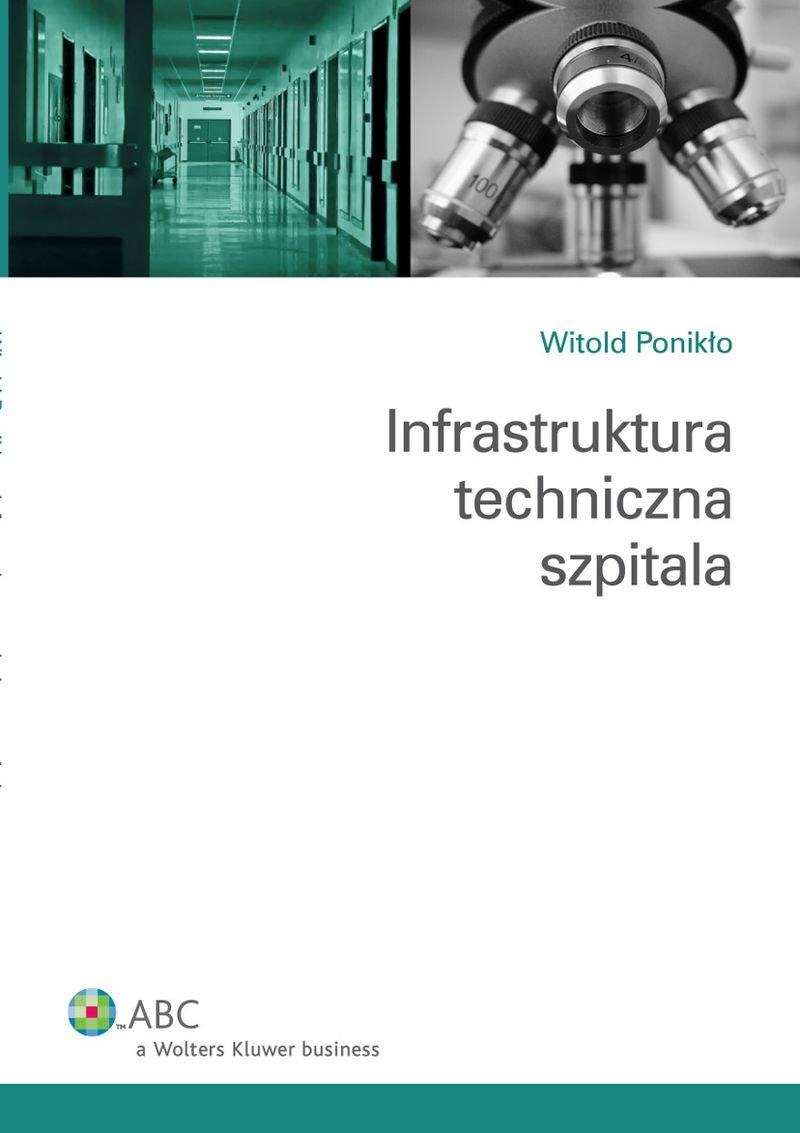 Infrastruktura techniczna szpitala - Ebook (Książka PDF) do pobrania w formacie PDF