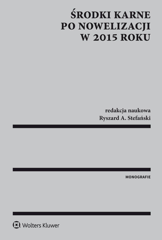 Środki karne po nowelizacji w 2015 r. - Ebook (Książka PDF) do pobrania w formacie PDF
