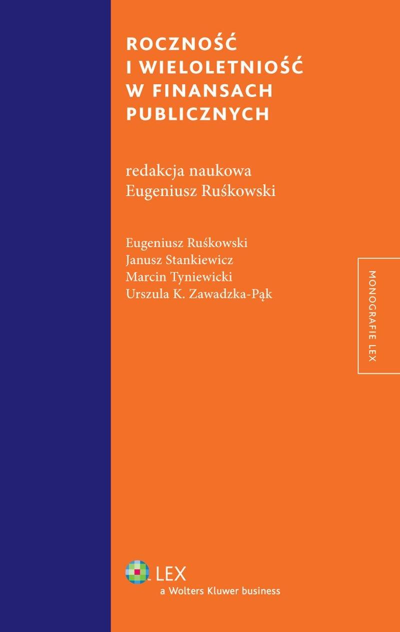 Roczność i wieloletniość w finansach publicznych - Ebook (Książka PDF) do pobrania w formacie PDF